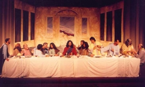 "The staging of the ""Last Supper."""