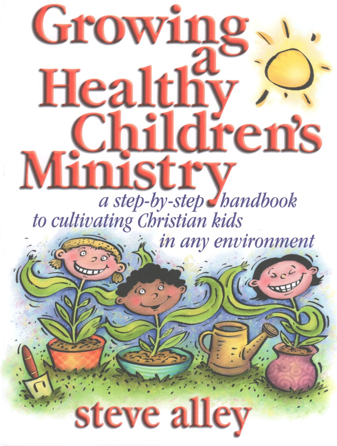Growing A Healthy Children's Ministry